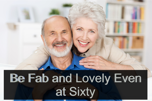 be-fab-and-lovely-even-at-sixty