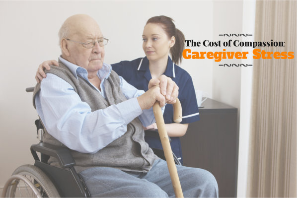 The Cost of Compassion: Caregiver Stress