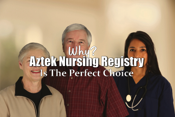why-aztek-nursing-registry-is-the-perfect-choice