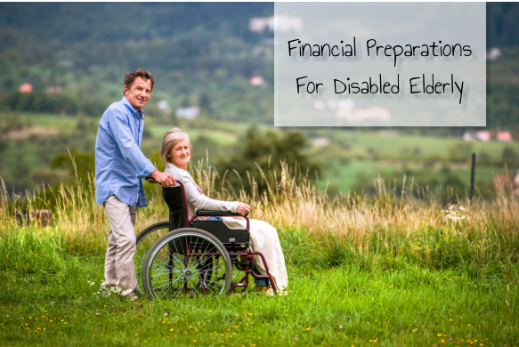 Financial Preparations For Disabled Elderly